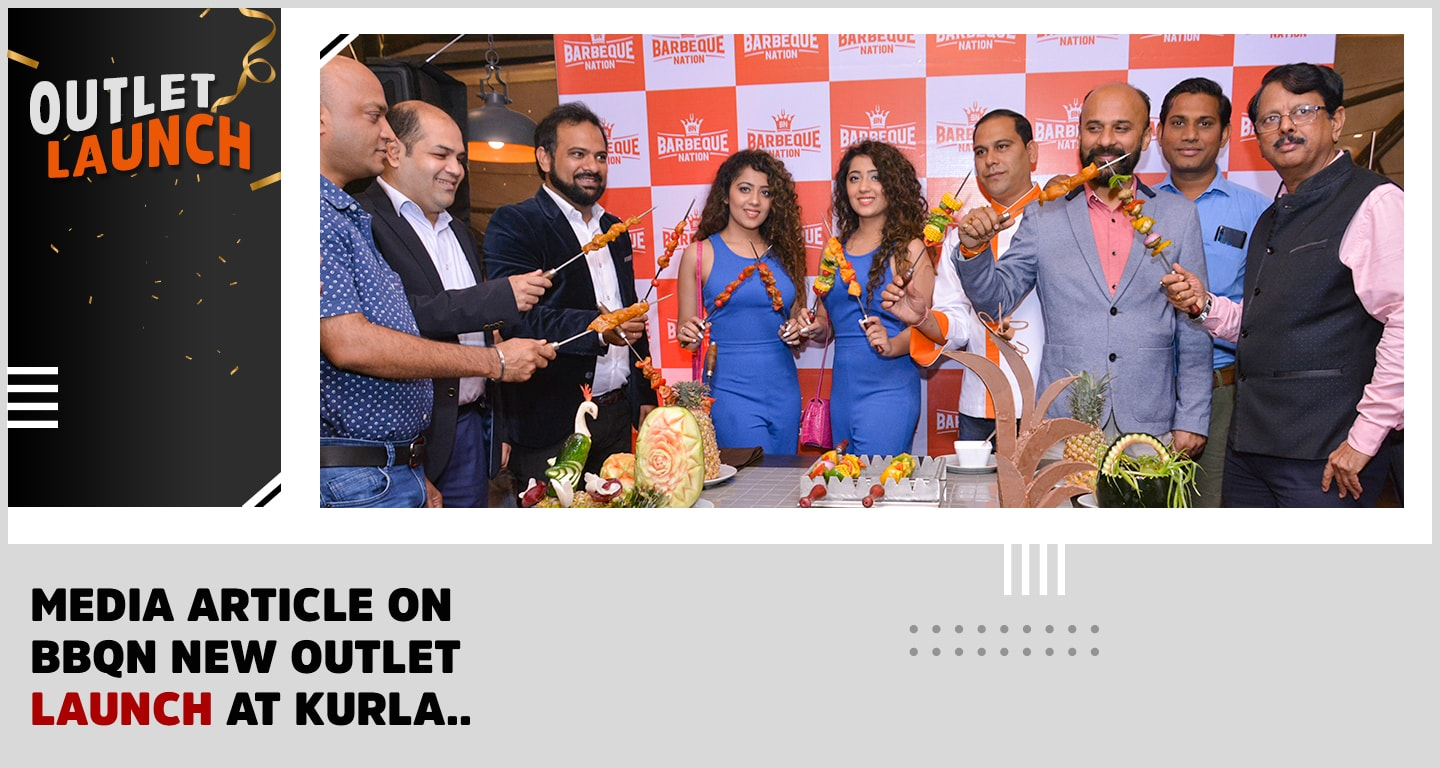 Barbeque Nation launches new restaurant in Kurla